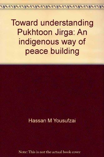 9789698931001: Toward understanding Pukhtoon Jirga: An