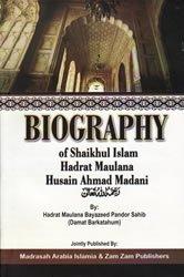 Biography Of Hadrat Maulana Husain Ahmad Madani: Bayazeed Mahmood Pandor Afriqi