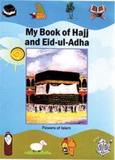 My Book of Hajj and Eid-ul-adha: Amina Murad; Sabahat