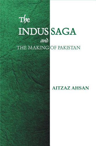 9789699739705: The Indus Saga And The Making Of Pakistan
