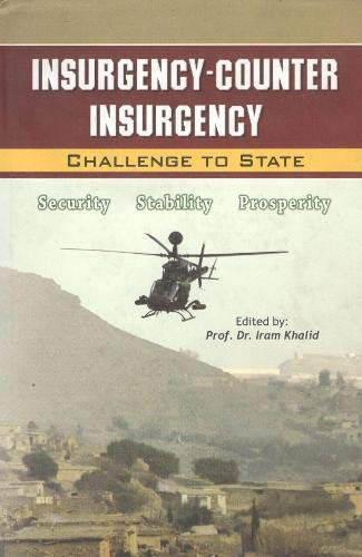 9789699988288: Insurgency -Counter Insurgency Challenge to State Security Stability Prosperity