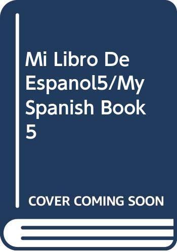 9789700301402: Mi Libro De Español, 5: Quinto Grado (Spanish Edition)