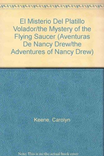 El misterio del platillo volador (Aventuras de Nancy Drew): Keene, Carolyn, Romero, Margarita ...