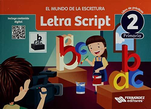 9789700304069: MUNDO DE LA ESCRITURA LETRA SCRIPT 2 LIBRO DE PRACTICAS PRIM