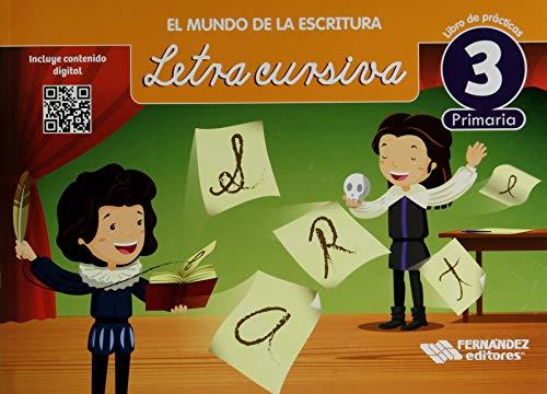 9789700305387: MUNDO DE LA ESCRITURA LETRA CURSIVA 3 LIBRO DE PRACTICAS, EL