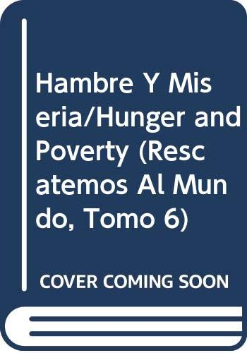 Hambre Y Miseria/Hunger and Poverty (Rescatemos Al: Williams, Lawrence