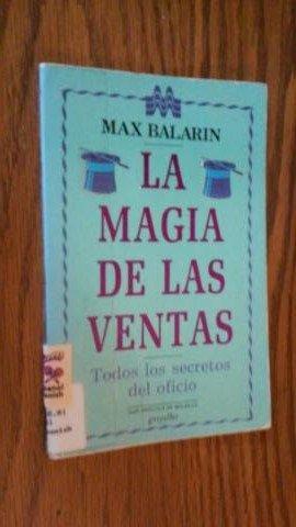 9789700500010: La Magia de las Ventas (Spanish Edition)