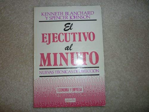 9789700501192: El Ejecutivo Al Minuto (Spanish Edition)