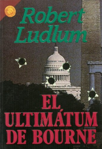 9789700501260: Ultimatum de Bourne, El (Spanish Edition)