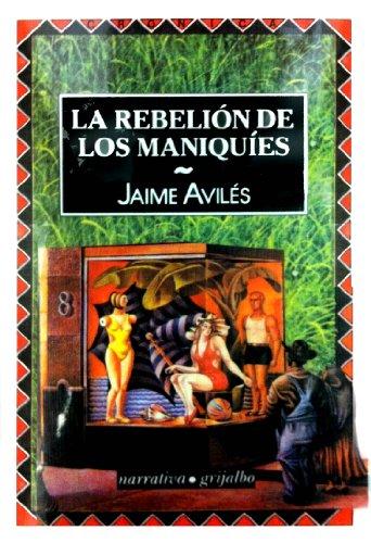 REBELION DE LOS MANIQUIES, LA: AVILES, JAIME
