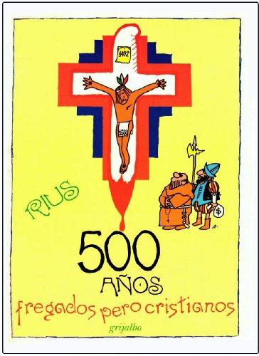 9789700503578: 500 Anos Fregados Pero Cristianos