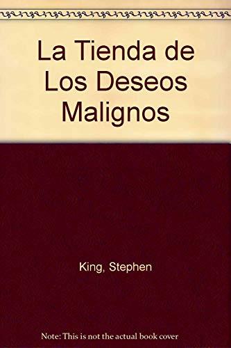 La Tienda de Los Deseos Malignos (Spanish Edition) (9700504190) by Stephen King