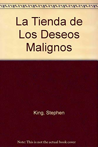 9789700504193: La Tienda de Los Deseos Malignos (Spanish Edition)