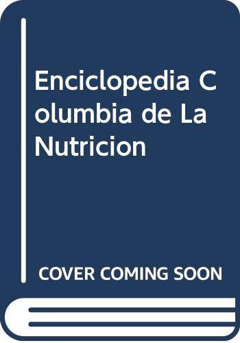 9789700504582: Enciclopedia Columbia de La Nutricion