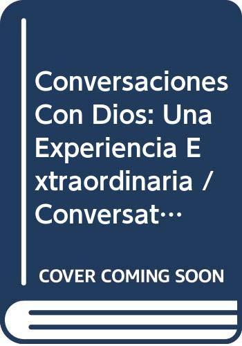 9789700505152: Conversaciones Con Dios: Una Experiencia Extraordinaria / Conversations with God