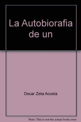 La autobiografía de un búfalo prieto: ZETA ACOSTA, Oscar