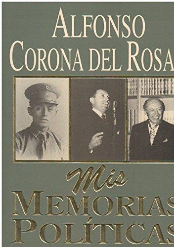 9789700506142: Mis memorias políticas (Spanish Edition)