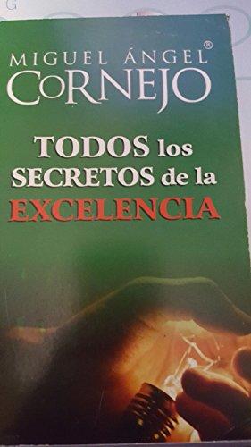 9789700506234: Todos los secretos de la excelencia