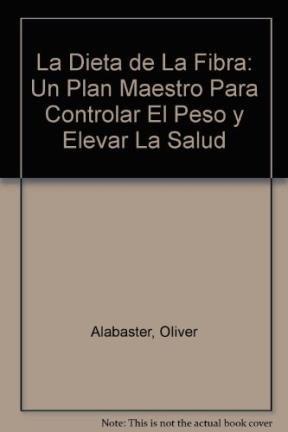 9789700506609: LA Dieta De LA Fibra/the Fibert Diet