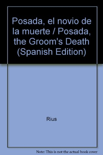 Posada, el novio de la muerte / Posada, the Groom's Death (Spanish Edition): Rius