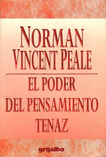 El poder del pensamiento tenaz: Peale, Norman Vincent