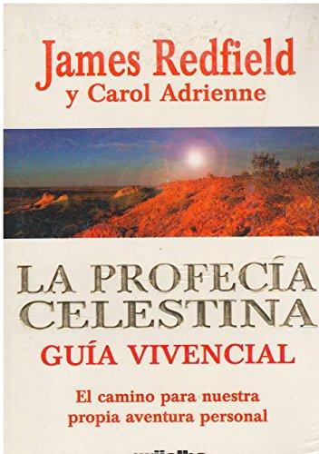 PROFECIA CELESTINA LA GUIA VIVENCIAL