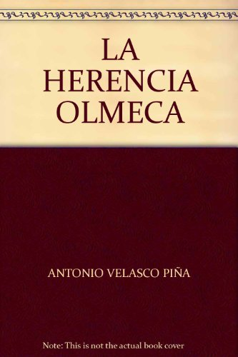9789700507682: LA HERENCIA OLMECA