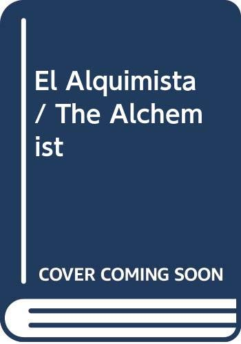 9789700507996: El Alquimista / The Alchemist (Spanish Edition)