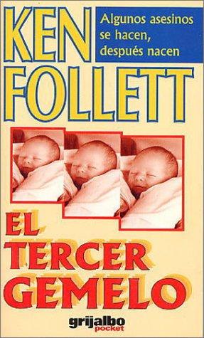 Libro el tercer gemelo ken follet: Ken Follet
