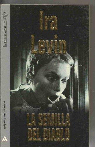 9789700509143: La Semilla Del Diablo