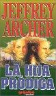 9789700509204: La Hija Prodiga / The Prodigal Daughter