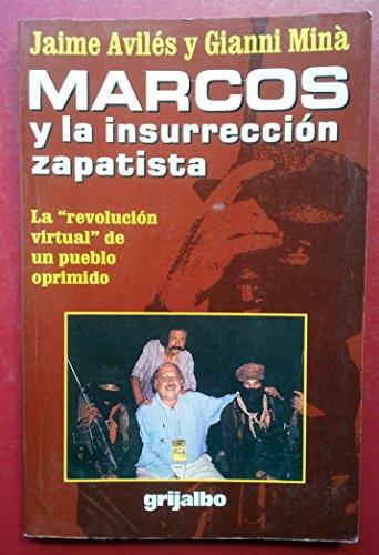 9789700509471: Marcos y la Insurreccion Zapatista