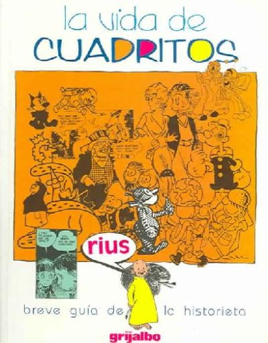 9789700509549: La Vida De Cuadritos / The Life of Cartoons (Spanish Edition)