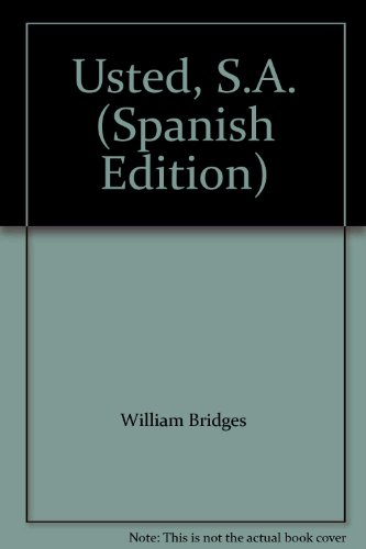 Usted, S.A. (Spanish Edition) (9789700509754) by William Bridges