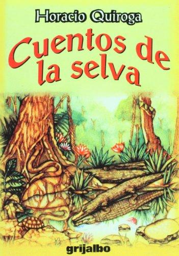 Cuentos de la selva/ Stories of the Jungle (Spanish Edition) (Biblioteca Escolar / School...