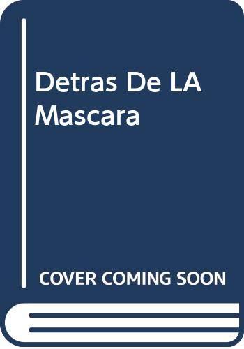 9789700510248: Detras De LA Mascara