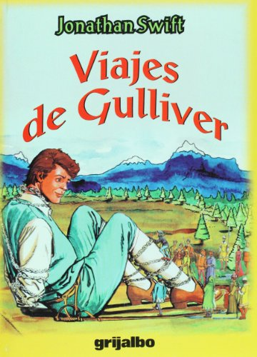 Viajes de Gulliver (Biblioteca Escolar/ School Library) (Spanish Edition): Swift, Jonathan