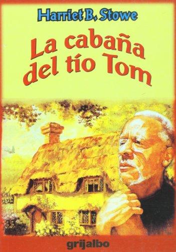 9789700510743: La cabana del tio Tom (Biblioteca Escolar/ School Library) (Spanish Edition)