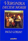 Veronika decide morir (Spanish Edition): Paulo Coelho