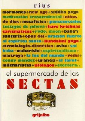 El Supermercado De Las Sectas: Rius (Eduardo Del