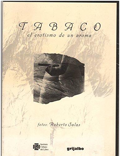 9789700511306: Tabaco. erotismo de un aroma