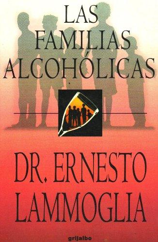 9789700511955: Las Familias Alcoholicas