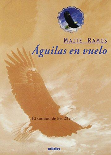 9789700512341: Aguilas En Vuelvo