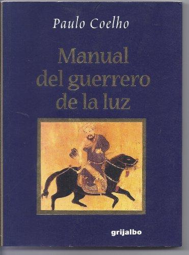 9789700512556: manual-del-guerrero-de-la-luz
