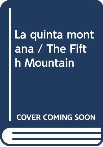 9789700512983: La quinta montana / The Fifth Mountain (Spanish Edition)