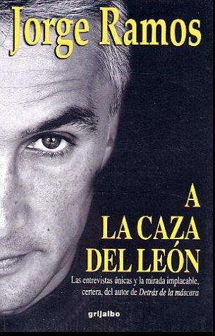9789700513157: A LA Caza Del Leon
