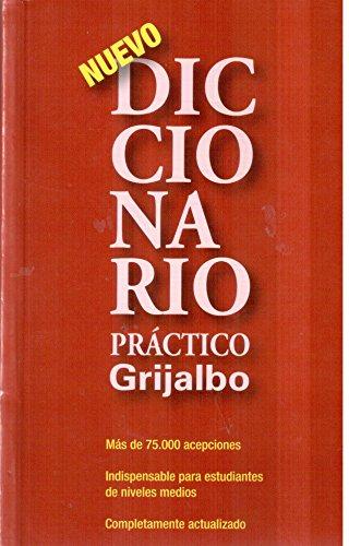 9789700513348: Diccionario practico Grijalbo Espanol / Grijalbo Practice Spanish Dictionary (Spanish Edition)