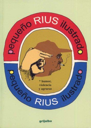 Pequeno Rius Ilustrado / Little Illustrated Rius: Eduardo del Rio,