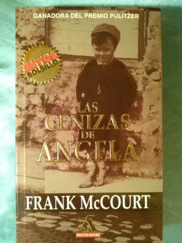 9789700513577: Las Cenizas De Angela/Angelas Ashes (Spanish Edition)