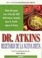 Recetario De La Nueva Dieta (Spanish Edition) (9789700513911) by Robert Atkins